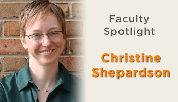 Faculty Spotlight - Christine Shepardson